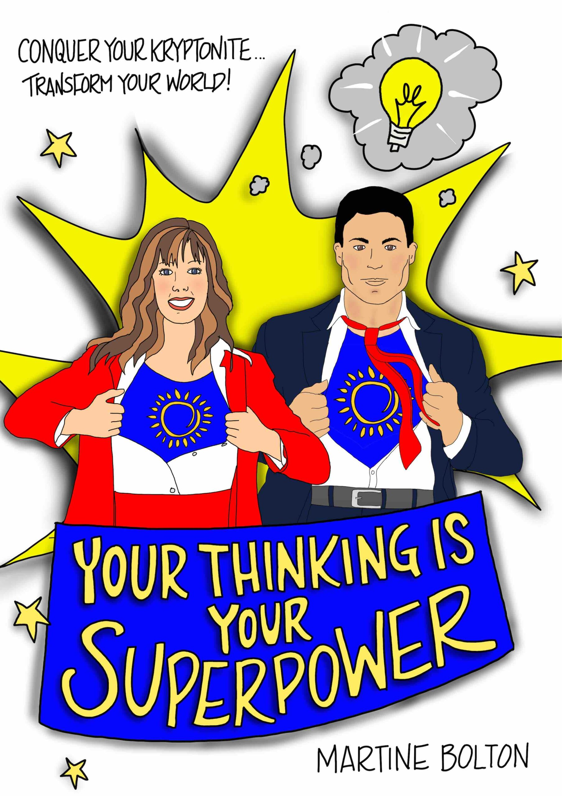 Your Thinking Is Your Superpower - Book Cover For Martine Bolton